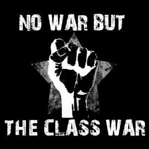 No_War_But_the_Class_War_by_zf1223